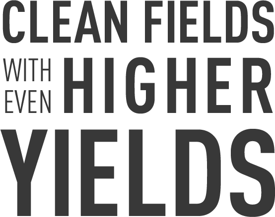 Clean Fields With Even Higher Yields